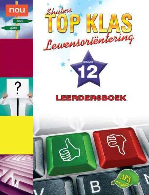 Picture of Shuters top klas lewensorientering : Graad 12 : Leerdersboek