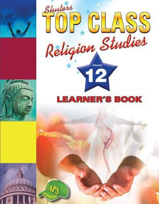 Picture of Shuters top class religion studies : Grade 12 : Learner's Book