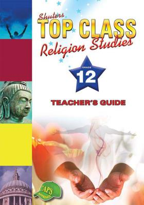 Picture of Shuters top class religion studies: Gr 12: Teacher's guide