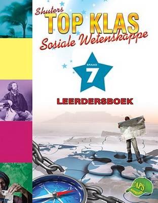 Shuters top klas sosiale wetenskappe : Graad 7 : Leerdersboek
