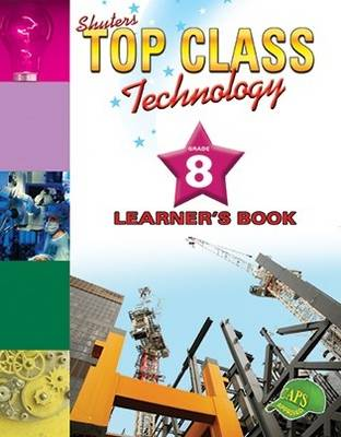 Picture of Shuters top class technology : Grade 8 : Learner's Book