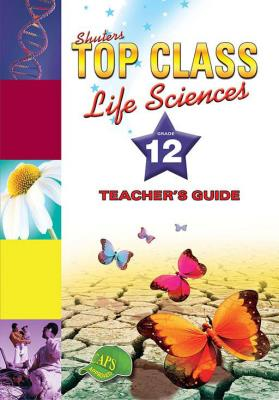 Picture of Shuters top class life sciences: Gr 12: Learner's book