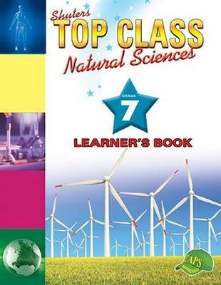 Picture of Shuters top class natural sciences : Grade 7 : Learner's Book