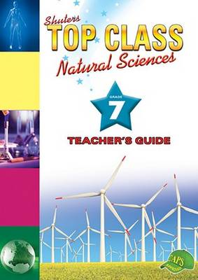 Picture of Shuters top class natural sciences : Grade 7 : Teacher's Guide