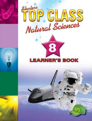 Picture of Shuters top class natural sciences : Grade 8 : Learner's Book