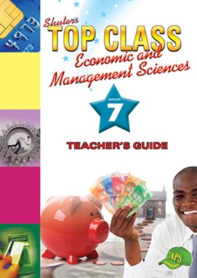 Picture of Shuters top class economic and management sciences : Grade 7 : Teacher's Guide
