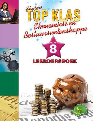 Shuters top klas ekonomiese en bestuurswetenskappe : Graad 8 : Leerdersboek