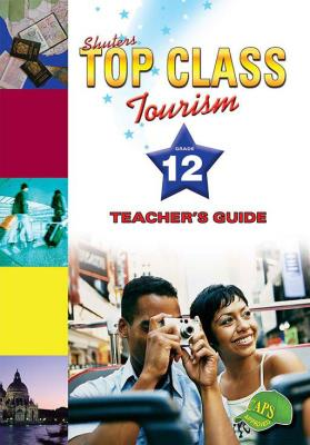 Picture of Shuters top class tourism: Gr 12: Teacher's guide
