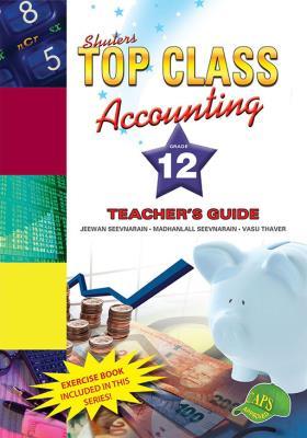 Shuters top class accounting: Gr 12: Teacher's guide