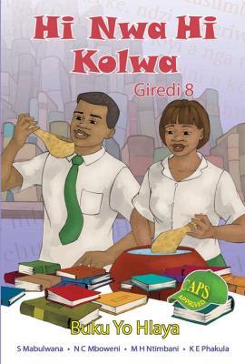 Picture of Hi Nwa Hi Kolwa : Giredi 8 : Buku Yo Hlaya