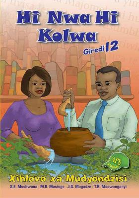 Picture of Hi Nwa Hi Kolwa : Giredi 12 : Xihlovo xa Mudyondzisi