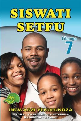 Picture of Siswati Setfu : Libanga 7 : Incwadzi Yekufundza