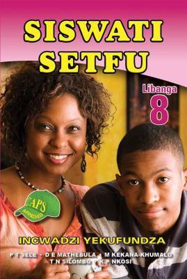 Picture of Siswati Setfu : Libanga 8 : Incwadzi Yekufundza