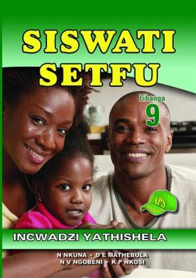 Picture of Siswati Setfu : Libanga 9 : Incwadzi Yathishela