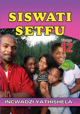 Picture of Siswati Setfu: Libanga 12: Incwadzi Yathishela