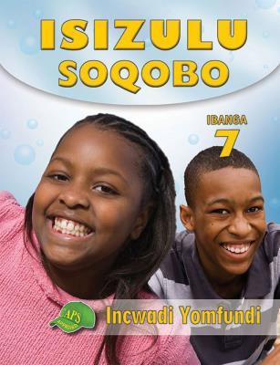 Picture of IsiZulu Soqobo : Ibanga 7 : Incwadi Yomfundi