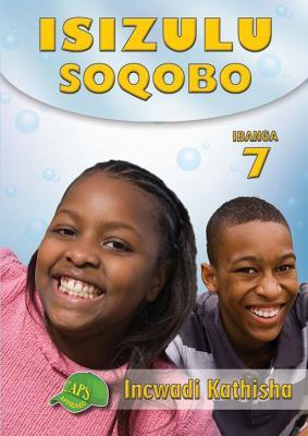Picture of IsiZulu Soqobo : Ibanga 7 : Incwadi Kathisha