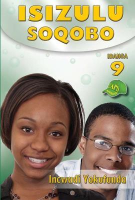 Picture of IsiZulu Soqobo : Ibanga 9 : Incwadi Yokufunda