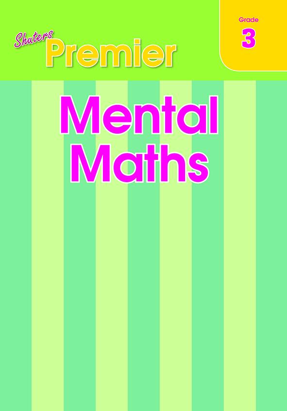 Shuters Premier Mental Maths Grade 3