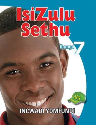 Picture of IsiZulu Sethu : Ibanga 7 : Incwadi Yomfundi