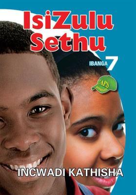 Picture of IsiZulu Sethu : Ibanga 7 : Incwadi Kathisha