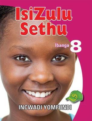 Picture of IsiZulu Sethu : Ibanga 8 : Incwadi Yomfundi