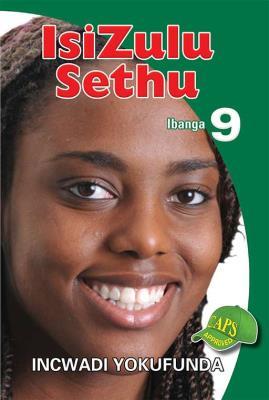 Picture of IsiZulu Sethu : Ibanga 9 : Incwadi Yokufunda