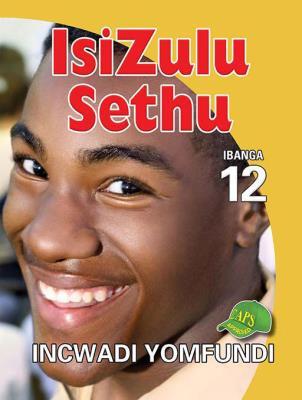 Picture of IsiZulu Sethu: Ibanga 12: Incwadi Yomfundi