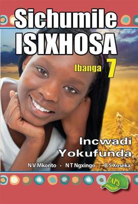 Picture of Sichumile IsiXhosa : Ibanga 7 : Incwadi Yokufunda