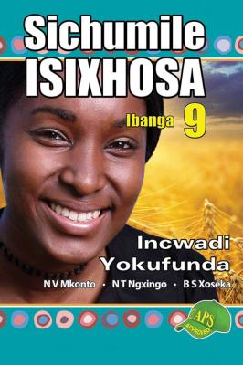 Picture of Sichumile isiXhosa: Gr 9: Reader
