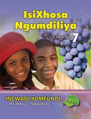 Picture of IsiXhosa Ngumdiliya : Ibanga 7 : Incwadi Yomfundi