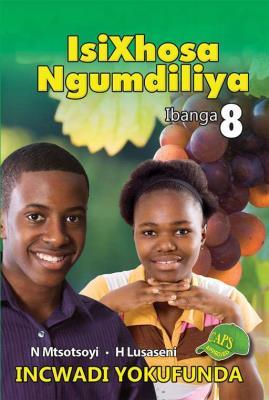 Picture of IsiXhosa Ngumdiliya : Ibanga 8 : Incwadi Yokufunda