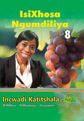 Picture of IsiXhosa Ngumdiliya : Ibanga 8 : Incwadi Katitshala