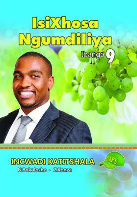 Picture of IsiXhosa Ngumdiliya : Ibanga 9 : Incwadi Katitshala