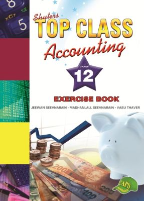 Picture of Shuters Top Class Accounting : Grade 12 : Excercise Book