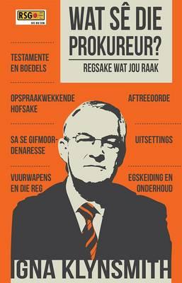 Picture of Wat se die prokureur? : In samewerking met RSG