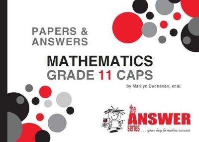 Picture of The Answer Series Grade 11 mathematics P&A CAPS study guide
