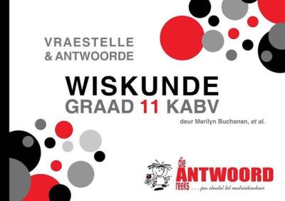 Picture of Die Antwoord-Reeks Graad 11 wiskunde V&A KABV studiegids