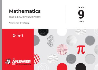 Picture of The Answer Series Grade 9 mathematics 2in1 study guide