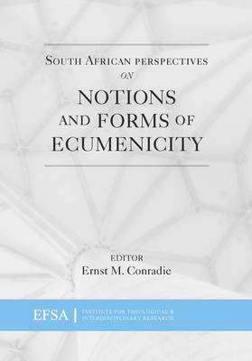 South African perspectives on notions and forms of ecumenicity