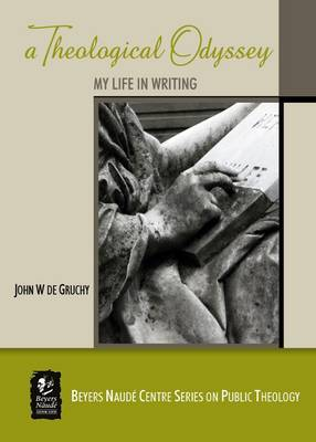 Picture of A Theological Odyssey : My Life in Writing