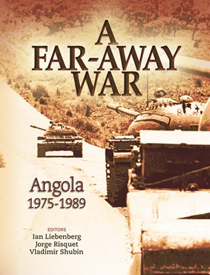 Picture of A far-away war : Angola 1975-1989
