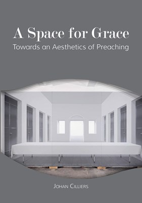 Picture of A space for grace : Towards an aesthetics of preaching