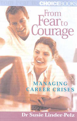 Picture of From Fear to Courage : Managing Career Crisis