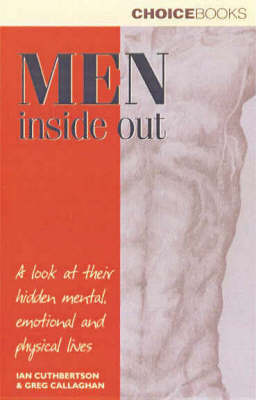 Picture of Men inside out : a Look at Their Hiden Mental, Emotional and Physical Lives : A Look at Their Hidden Mental, Emotional and Physical Lives