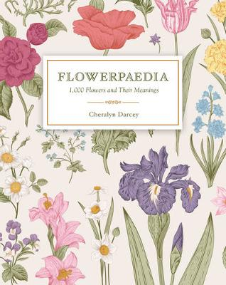 Picture of Flowerpaedia : 1000 flowers and their meanings
