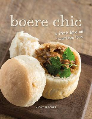 Picture of Boere Chic : A Fresh Take on Traditional Food