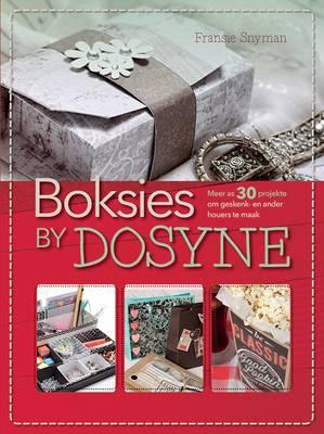 Picture of Boksies by Dosyne : Meer as 30 Projekte Om Geskenk- En Ander Houers Te Maak