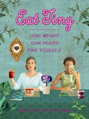 Picture of Eat ting : Lose weight, gain health, find yourself