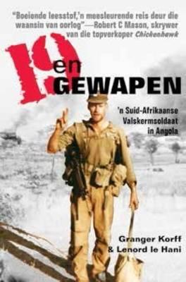 Picture of 19 en Gewapen : 'n Suid-Afrikaanse valskermsoldaat in Angola